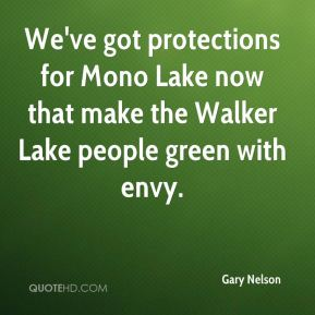 We've got protections for Mono Lake now that make the Walker Lake people green with envy.