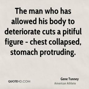 The man who has allowed his body to deteriorate cuts a pitiful figure - chest collapsed, stomach protruding.