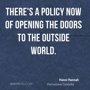 Hanoi Hannah - There's a policy now of opening the doors to the outside world.