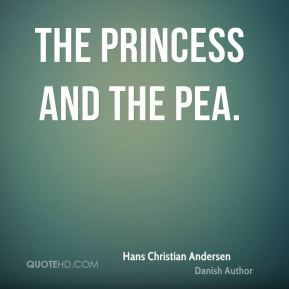 Hans Christian Andersen - The Princess and the Pea.