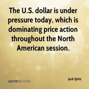 Jack Spitz - The U.S. dollar is under pressure today, which is dominating price action throughout the North American session.