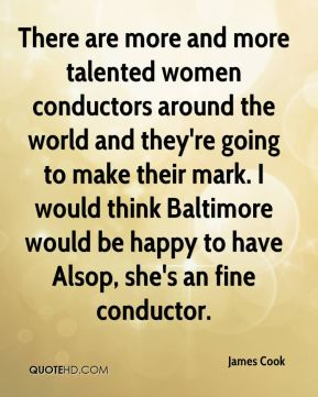 There are more and more talented women conductors around the world and they're going to make their mark. I would think Baltimore would be happy to have Alsop, she's an fine conductor.