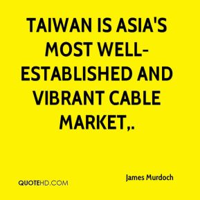 Taiwan is Asia's most well-established and vibrant cable market.
