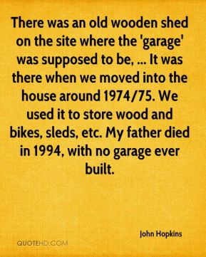 There was an old wooden shed on the site where the 'garage' was supposed to be, ... It was there when we moved into the house around 1974/75. We used it to store wood and bikes, sleds, etc. My father died in 1994, with no garage ever built.