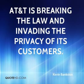 Kevin Bankston  - AT&T is breaking the law and invading the privacy of its customers.