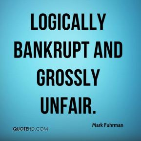 Mark Fuhrman  - logically bankrupt and grossly unfair.