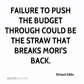 Failure to push the budget through could be the straw that breaks Mori's back.