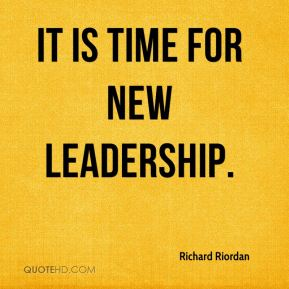 It is time for new leadership.