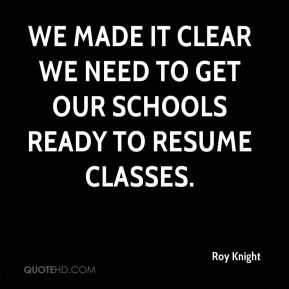 We made it clear we need to get our schools ready to resume classes.