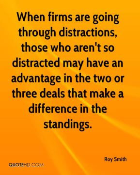 When firms are going through distractions, those who aren't so distracted may have an advantage in the two or three deals that make a difference in the standings.