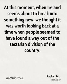 Stephen Rea - At this moment, when Ireland seems about to break into something new, we thought it was worth looking back at a time when people seemed to have found a way out of the sectarian division of the country.