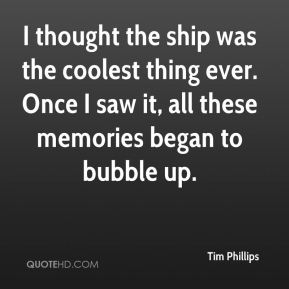 I thought the ship was the coolest thing ever. Once I saw it, all these memories began to bubble up.