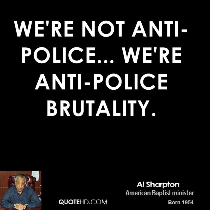 Police Brutality Quotes Al Sharpton Quotes  Quotehd