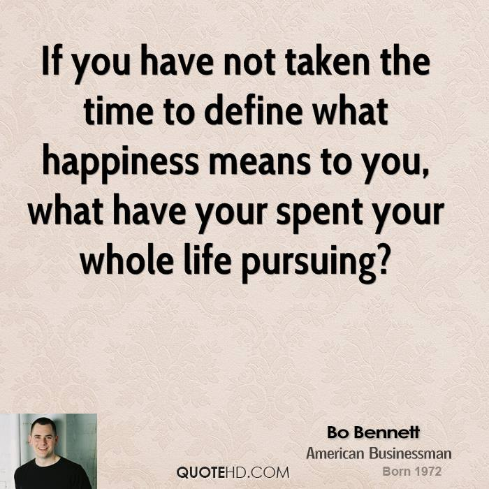 bo bennett happiness quotes quotehd