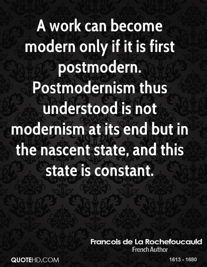 A work can become modern only if it is first postmodern. Postmodernism thus understood is not modernism at its end but in the nascent state, and this state is constant.