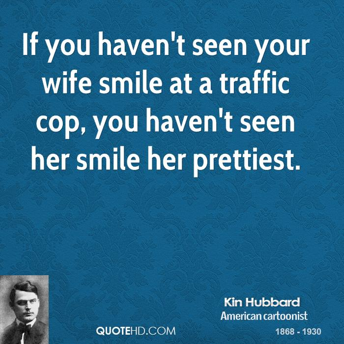 Kin Hubbard Wife Quotes | QuoteHD