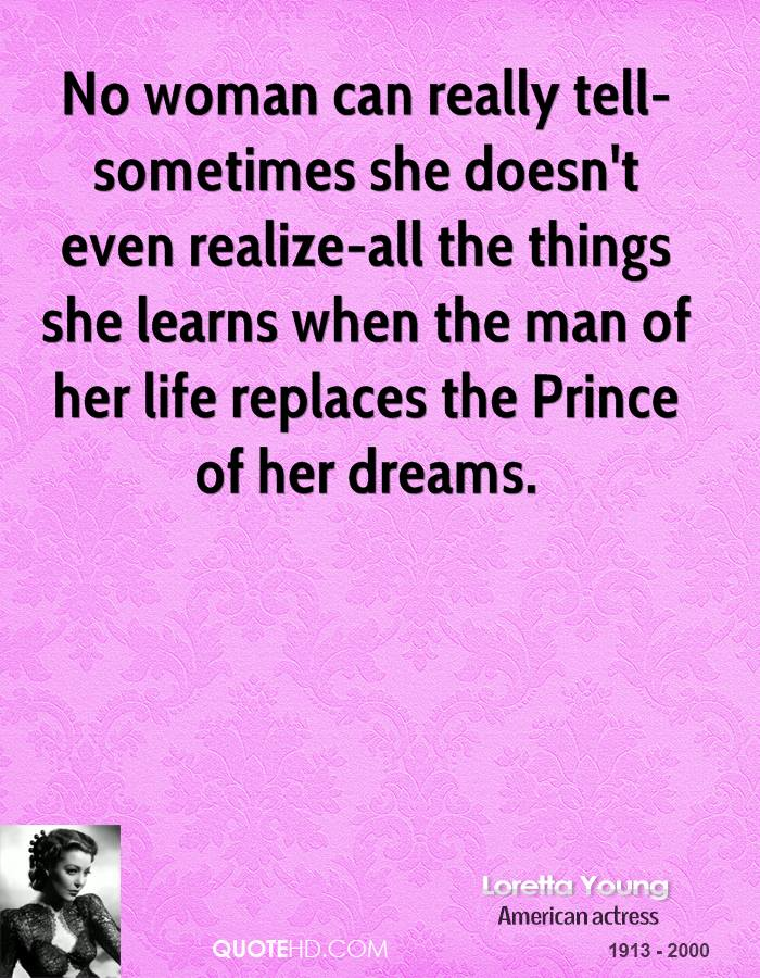 No woman can really tell-sometimes she doesn't even realize-all the things she learns when the man of her life replaces the Prince of her dreams.