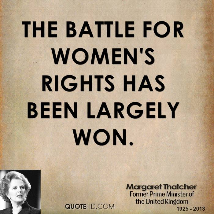 Margaret Thatcher Women Quotes QuoteHD Custom Women's Rights Quotes