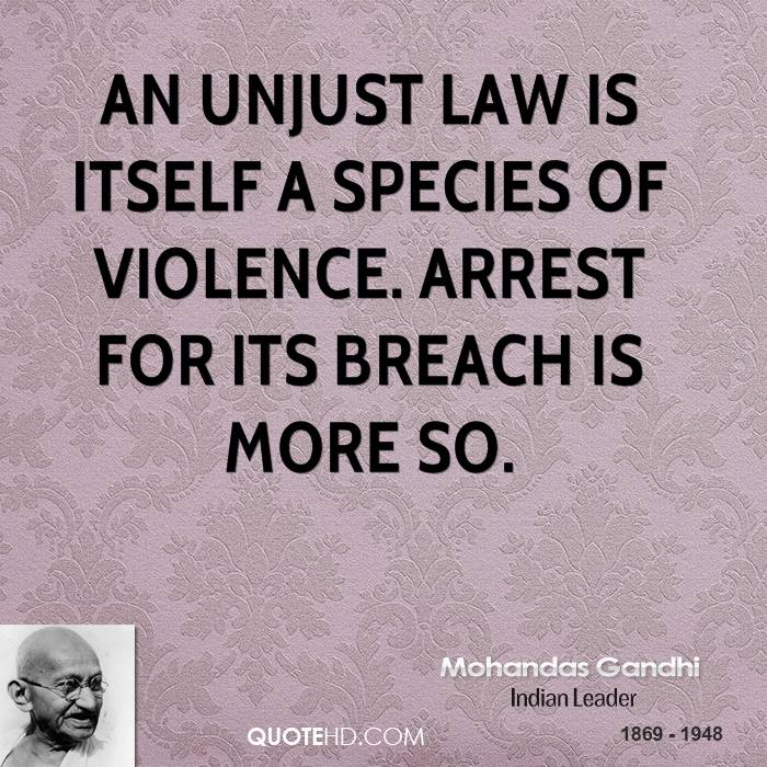 What are some examples of unjust law that need to be change?
