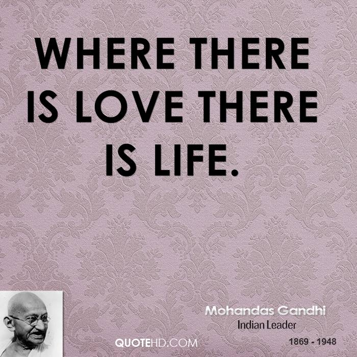Gandhi Quotes On Love Endearing Mohandas Gandhi Love Quotes  Quotehd