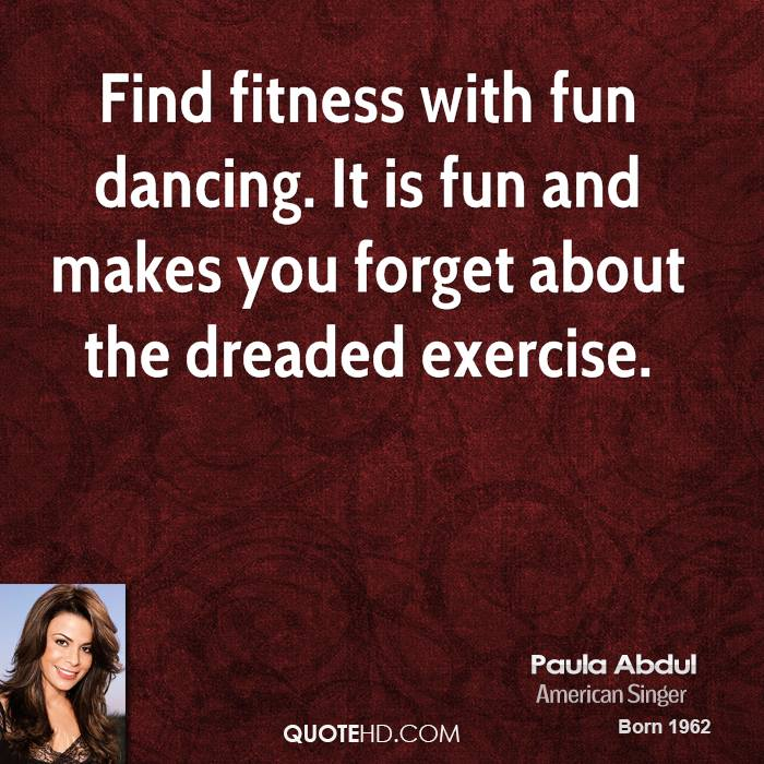 Find fitness with fun dancing. It is fun and makes you forget about the dreaded exercise.