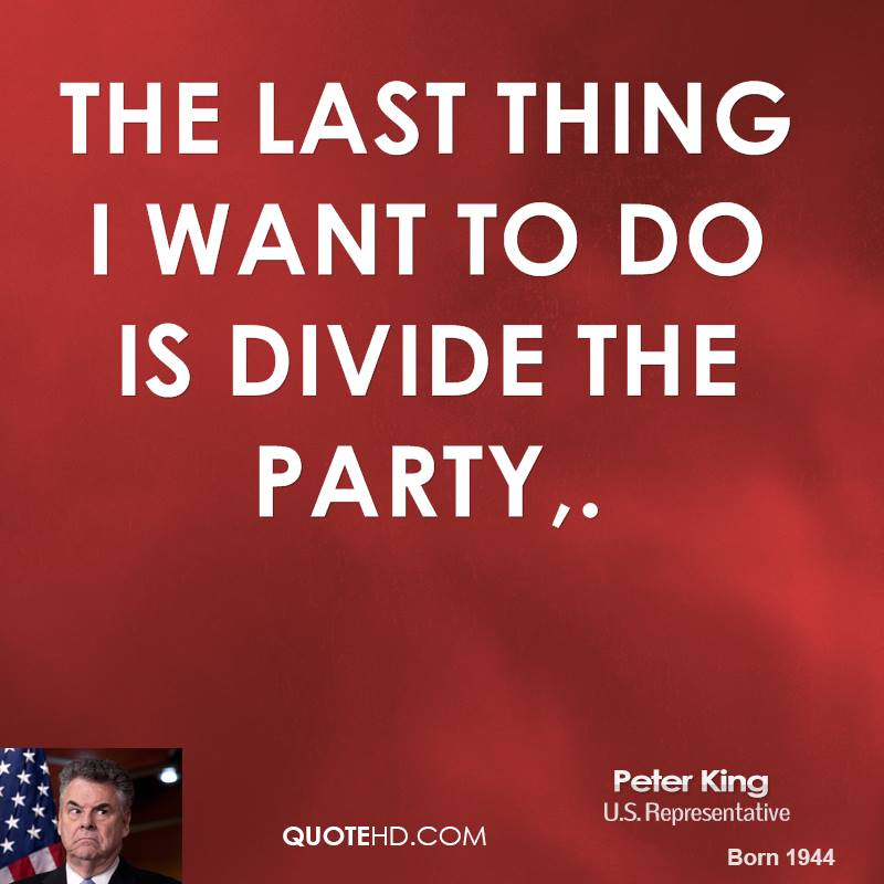 the last thing i want to do is divide the party