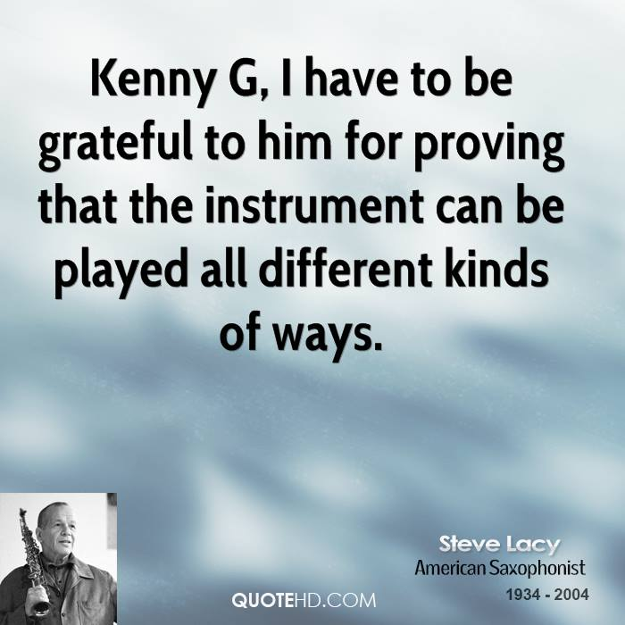 steve lacy quotes quotehd