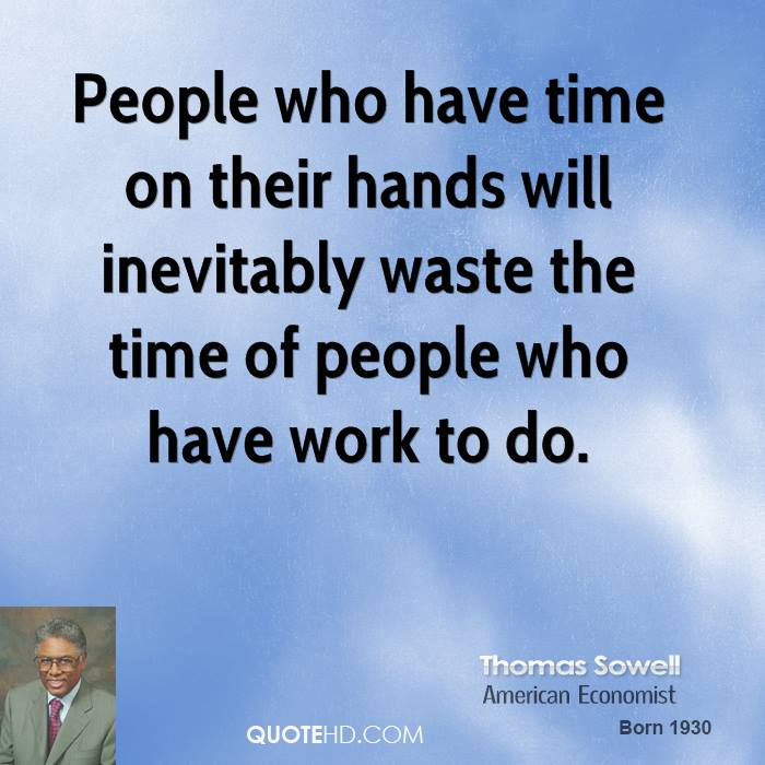 Thomas sowell work quotes quotehd for Hand works with waste things