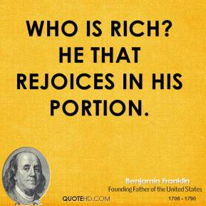 Who is rich? He that rejoices in his portion.