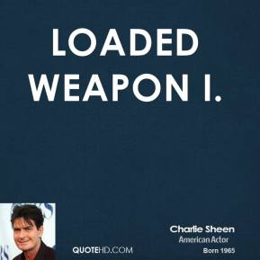 Loaded Weapon I.