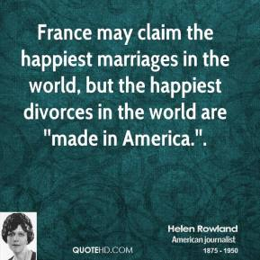 France may claim the happiest marriages in the world, but the happiest divorces in the world are ''made in America.''.