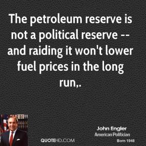 The petroleum reserve is not a political reserve -- and raiding it won't lower fuel prices in the long run.