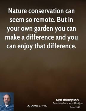 Nature conservation can seem so remote. But in your own garden you can make a difference and you can enjoy that difference.