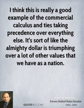 I think this is really a good example of the commercial calculus and ties taking precedence over everything else. It's sort of like the almighty dollar is triumphing over a lot of other values that we have as a nation.
