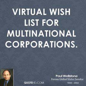 virtual wish list for multinational corporations.