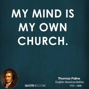 My mind is my own church.