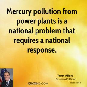 Mercury pollution from power plants is a national problem that requires a national response.