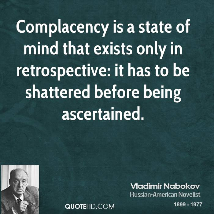 Complacency Quotes Awesome Vladimir Nabokov Quotes  Quotehd