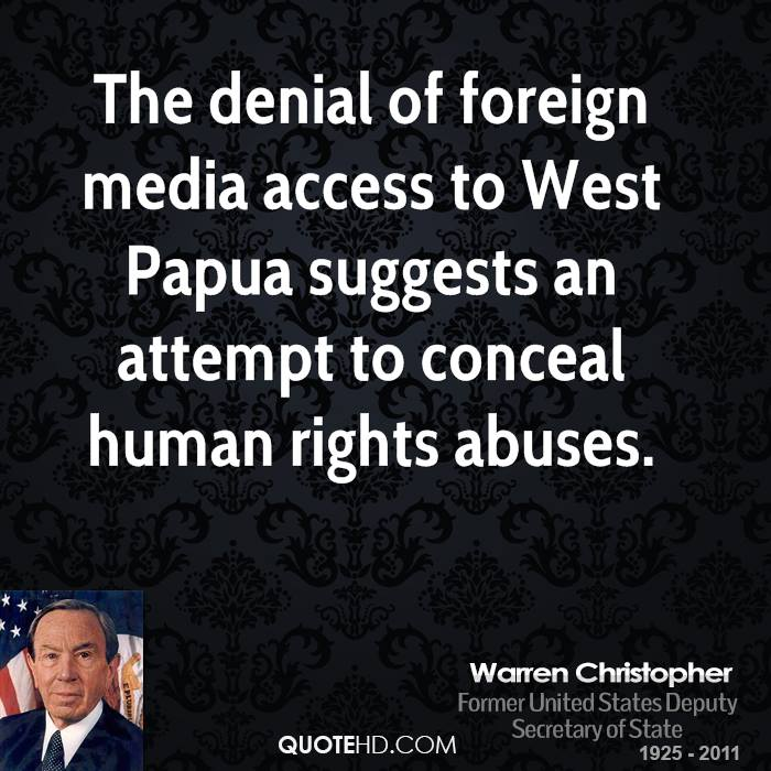 The denial of foreign media access to West Papua suggests an attempt to conceal human rights abuses.