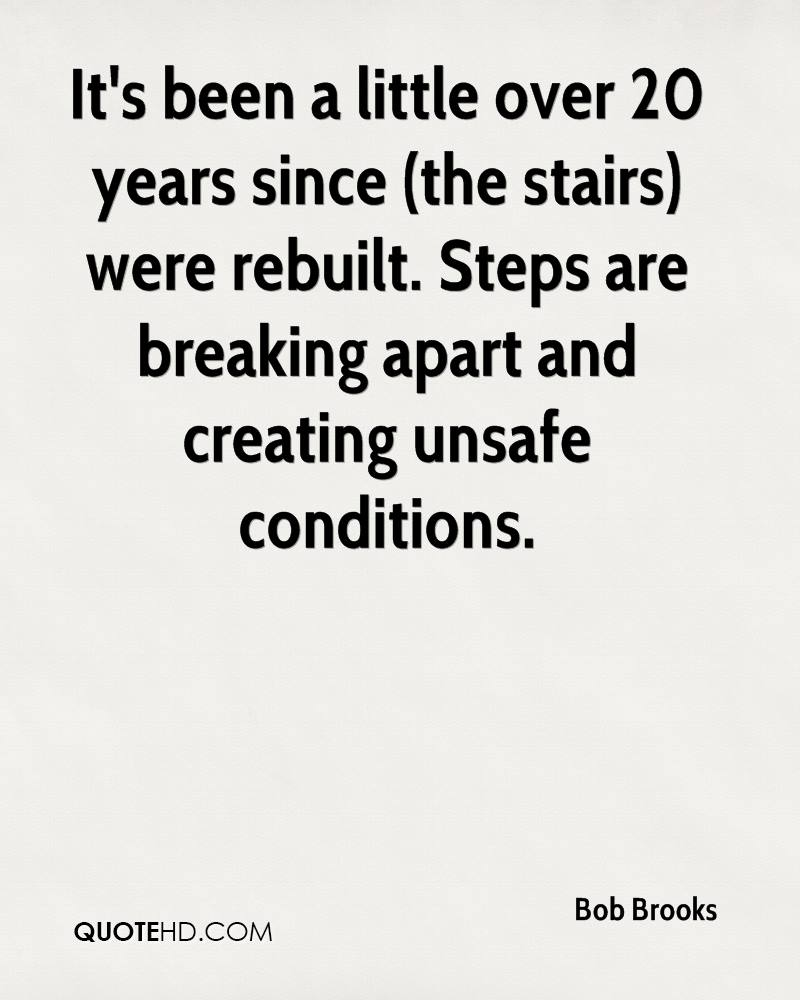 It's been a little over 20 years since (the stairs) were rebuilt. Steps are breaking apart and creating unsafe conditions.