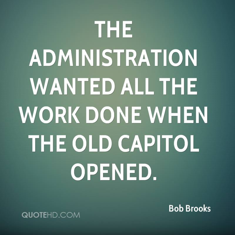 The administration wanted all the work done when the Old Capitol opened.