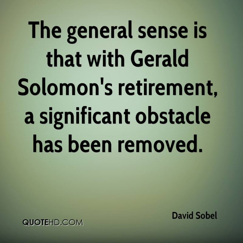 The general sense is that with Gerald Solomon's retirement, a significant obstacle has been removed.