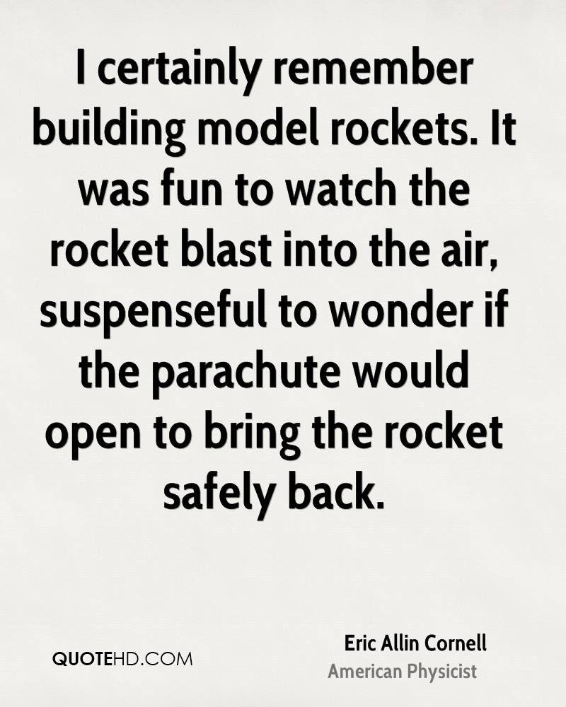 I certainly remember building model rockets. It was fun to watch the rocket blast into the air, suspenseful to wonder if the parachute would open to bring the rocket safely back.