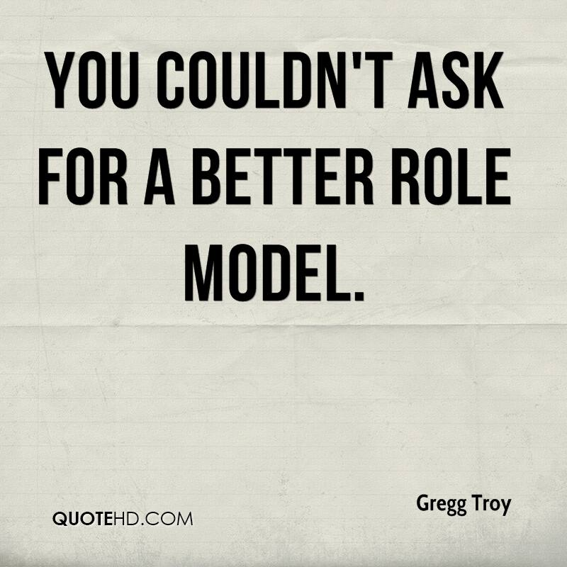 Role Model Quotes Gregg Troy Quotes  Quotehd