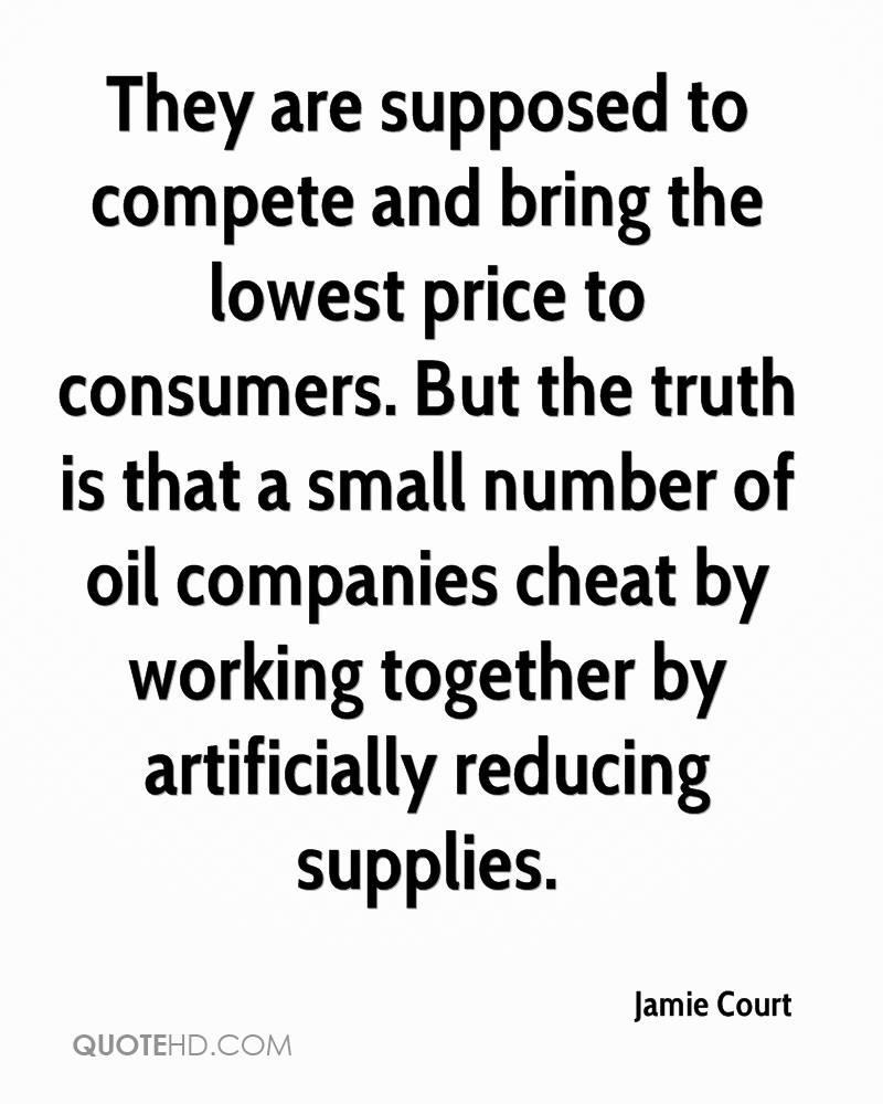 They are supposed to compete and bring the lowest price to consumers. But the truth is that a small number of oil companies cheat by working together by artificially reducing supplies.