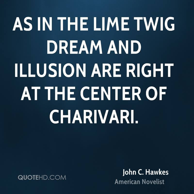 As in The Lime Twig dream and illusion are right at the center of Charivari.