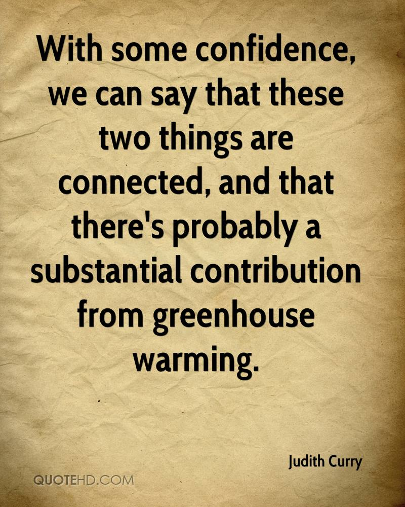 With some confidence, we can say that these two things are connected, and that there's probably a substantial contribution from greenhouse warming.