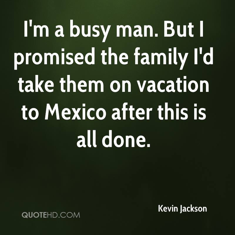 Kevin Jackson Quotes Quotehd