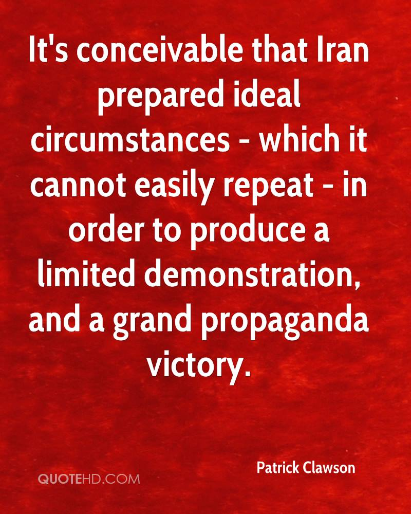 It's conceivable that Iran prepared ideal circumstances - which it cannot easily repeat - in order to produce a limited demonstration, and a grand propaganda victory.