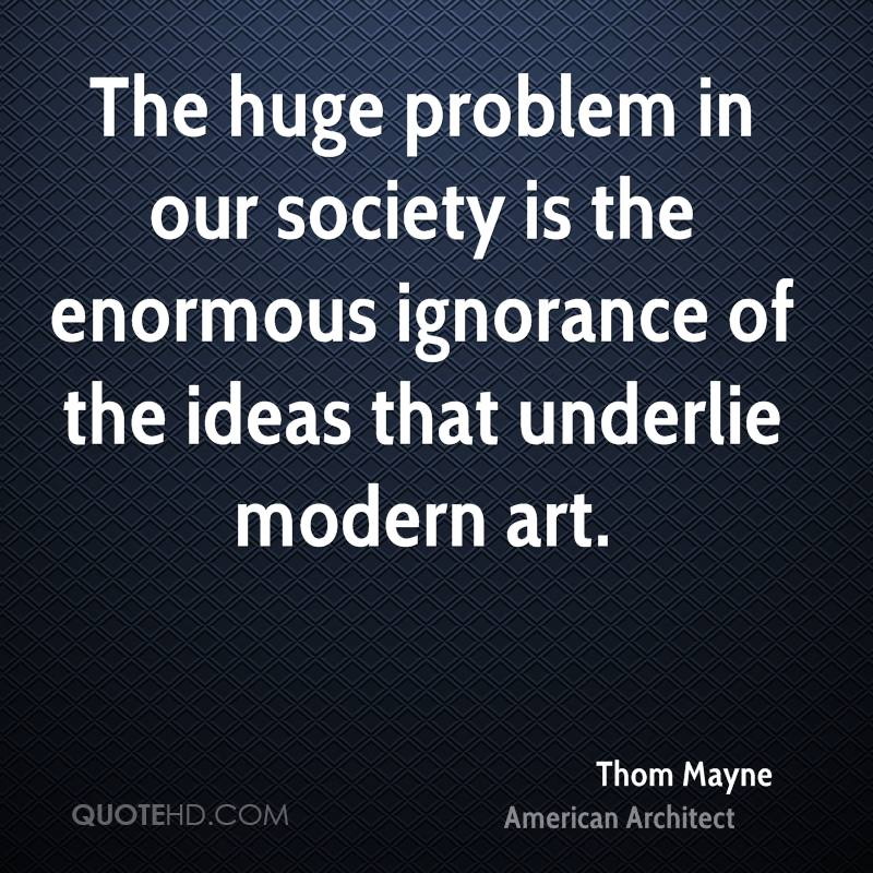 The trouble with modern society